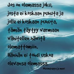 Tove Jansson, Wise Words, Favorite Quotes, Poems, Thoughts, Sayings, Wisdom Sayings, Lyrics, Poetry