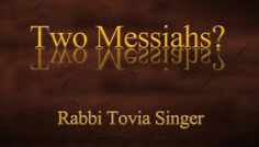 Who is the Messiah son of Joseph, and why do Christians say he is Jesus?...