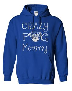 Crazy Pug Mommy