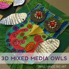 3D Mixed Media Owls | www.smallhandsbigart.com/blog