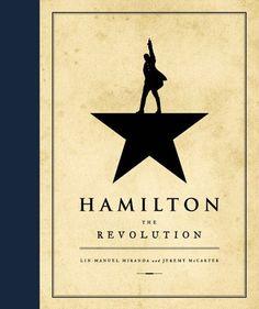 Book Review: Hamilton: The Revolution by Lin-Manuel Miranda
