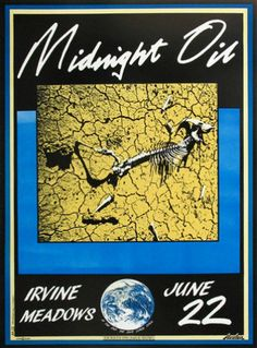 Midnight Oil Concert Poster  https://www.facebook.com/FromTheWaybackMachine