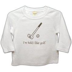 I'm Told I Like Golf Baby Long Sleeve T-shirt