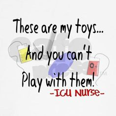 It's funny to think that when I started as an ICU nurse all these ...