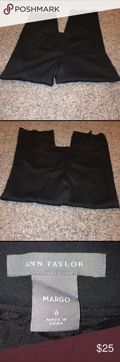 """Ann Taylor dress pants size 6 Ann Taylor black """"Margo"""" dress pants size 6. Smoke free home and dog mom. Ann Taylor Pants"""