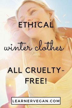 Ethical Winter Clothes - All Cruelty-Free! Winter is here… and snow is likely to arrive soon too. It's now that time to wear jumpers, jackets and boots. Perhaps it's your first winter buying ethical clothing and you're not sure where to start looking? I've put together a round-up of the best websites to buy your vegan fashion items from, as well as top picks! I've included on-trend pieces, as well as timeless classics and essentials, to suit every taste.