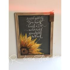 Inspirational quote and sunflower by RebecaFlottArts on Etsy Mothers Day Event, Mothers Day Cards, Painted Screen Doors, Sunflower Images, Fall Deco, Autumn Painting, Window Art, July Crafts, Chalkboard Art