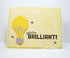 card light bulb MFT Lightbulb Die-namics You're Brilliant card by Lori Tecler/Inking Aloud-stamps and dies from My Favorite Things Light Camera, Mft Stamps, Lightbulb, Card Ideas, Favorite Things, Sketch, Paper Crafts, Ink, Lights