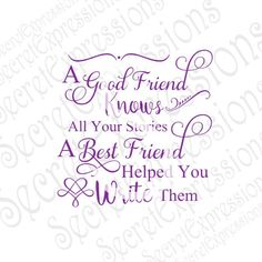 A Good Friend Knows svg, friend svg, friend sign svg, friendship svg Digital Sign Cutting File JPEG DXF Svg Cricut svg Silhouette Print File Best Friend Gifts, Best Friends, Besties, Bff, Friendship Thoughts, How To Write Calligraphy, Sign Stencils, Memories Quotes, Empowering Quotes
