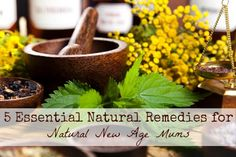 5 Essential Natural Remedies for Natural New Age Mums. The five products I think are must-haves in every home!
