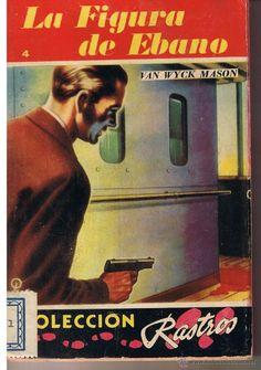 COLECCION RASTROS. Nº 4. LA FIGURA DE EBANO. VAN WYCK MASON. ACME AGENCY. BNOS.A. 1944(ST/C19) - Foto 1