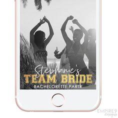 Bachelorette Snapchat Filter Bachelorette Team Bride Snapchat