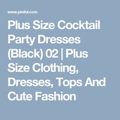 Plus Size Cocktail Party Dresses (Black) 02   | Plus Size Clothing, Dresses, Tops And Cute Fashion