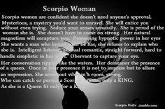 Scorpio woman..... Perfectly said, lol.