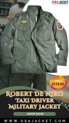 Buy Taxi Driver Robert De Niro Field Jacket In Green Shade. it has Military Look. Military Looks, Military Green, Military Jacket, Taxi Driver, Field Jacket, Jackets, Men, Robert De Niro