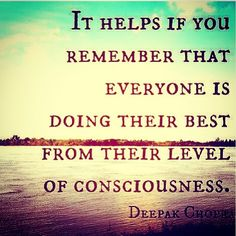 A very wise man, Deepak Chopra