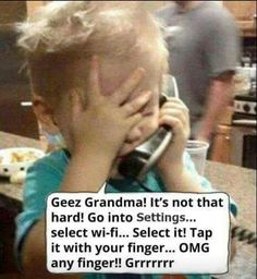 saturday,humor-weekend saturday humor laugh as technology advances we're' going to become the grandma lol Funny Baby Memes, Funny Babies, Funny Jokes, Hilarious, Quotes About Grandchildren, Humor Grafico, Sarcastic Quotes, Funny Cartoons, Funny Signs