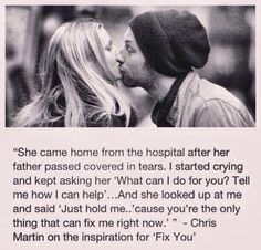 """Coldplay""""s Chris Martin on the inspiration for Fix You! The one song I absolutely love by this band and this makes me love it even more! Fix You Coldplay, Coldplay Songs, Coldplay Quotes, Fix You Lyrics, Coldplay Tattoo, Lyric Quotes, Love Images, Quotes To Live By, Me Quotes"""