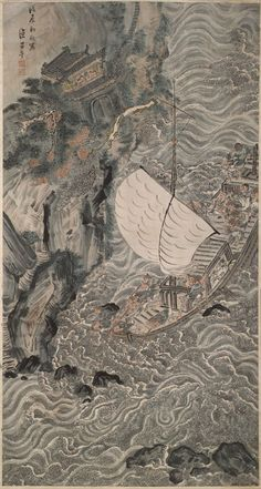 Chinese Paintings from the Henricksen Collection:  Lu Xue Chinese, active c. 1670-1725 Merchant Ship in Peril, 1688 Hanging scroll, ink and color on paper Private collection