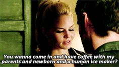 """""""You wanna come in and have some coffee with my parents and newborn and a human ice maker?"""" Emma - 4*4 """"The Apprentice."""" #CaptainSwan"""