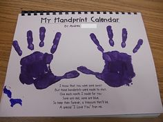 "Handprint calendar. Such a cute idea!!! Each month has a different ""handprint art"" pertaining to the month. Good Christmas gift for grandparents."