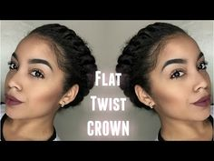 Flat Twist Crown | Protective Style - YouTube