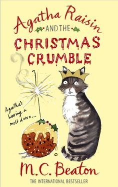 Agatha Raisin and the Christmas Crumble by M.C. Beaton