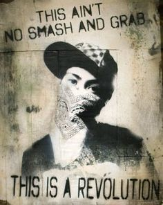 This ain't no smash and grab, this is a revolution. Graffiti Books, Graffiti Quotes, Best Graffiti, Graffiti Artwork, 3d Street Art, Street Art Graffiti, Wall Writing, Urban Art, Amazing Art