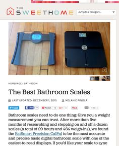 """After testing a dozen scales, The Sweethome named our Precision CalPal Bathroom Scale the """"best"""" and most accurate scale of 2015!"""