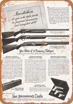 1955 Browning Shotguns Vintage Look Metal Sign Fruit Gums, Hail Storm, Woman Movie, Round Corner, Metal Signs, Vintage Looks, Looks Great, Rust