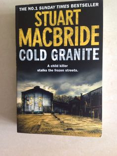 Stuart McBrides first book in a series. I read this in two nights... Couldn't put it down!! Might just have found my new favourite author....