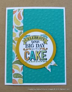 """Quick and Easy Birthday card using Stampin' Up!'s """"Big Day"""" stamp set.  Get it FREE during Sale-a-bration 2015."""