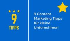 9 Content Tipps für kleine Unternehmen