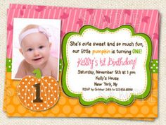 Fall Pumpkin Birthday Party Invitation... Leah's first birthday!