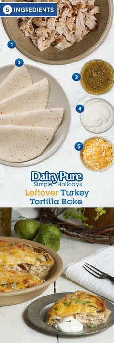 DairyPure® Leftover Turkey Tortilla Bake -- Leftover turkey finally has a happy place - in this pie! Easy and only 5 ingredients, your family will never know it's Turkey Day leftovers!