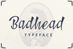 Check out Badhead Typeface by ianmikraz on Creative Market