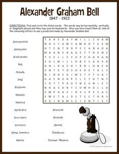 Use this word search puzzle as a supplement to a unit on the inventor of the telephone. Kids will have fun looking for the words and will be reviewing facts they have learned (or will learn) about Alexander Graham Bell. Once they have found all of the words and circled them, the remaining letters spell out a quote from the inventor.