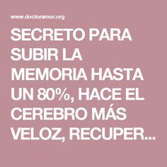 SECRETO PARA SUBIR LA MEMORIA HASTA UN 80%, HACE EL CEREBRO MÁS VELOZ, RECUPERA LA VISIÓN Y REGENERA LOS HUESOS | Doctor Amor