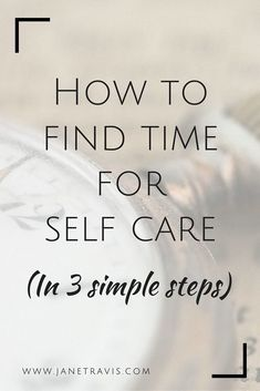 No matter how busy you are, self care is your No. 1 priority.  After all, if you get ill, everything stops so taking care of yourself makes practical sense.  Therefore, YOU are the most important thing.   ...but how do you make it happen?  Take a look