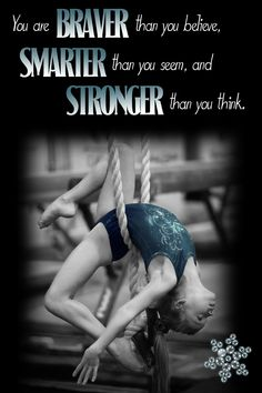 Gymnastics motivation! Strive to be your best self everyday!