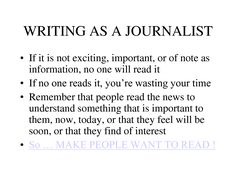 journalist+quotes | Journalistic Writing Journalism Quote