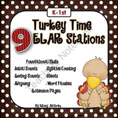 Turkey Time ELAR Stations  from Teaching With Nancy  on TeachersNotebook.com (130 pages)  - Welcome to Teaching with Nancy!    Turkey Time ELAR Stations will give your students practice with a number of different kindergarten and 1st grade foundational skills. Activities in this unit are intended to be used as independent learning stations or to f