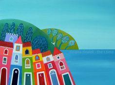 Le case colorate - Tiziana Rinaldi  #village #sea #landscape #colorful #homes #houses #painting #art