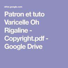 Patron et tuto Varicelle Oh Rigaline - Copyright.pdf - GoogleDrive Google Drive, Cube Bebe, Diy, Copyright, Rime Arodaky, Plushies, Baby Sewing, Chicken Pox, Tuto Doudou