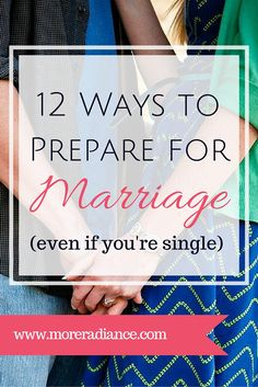 12 ways to prepare for marriage... even if you are single! Even if you are still waiting on a godly relationship with a godly man, here are 12 must do's for every single woman! Now is the time to become the godly woman of some man's dreams.