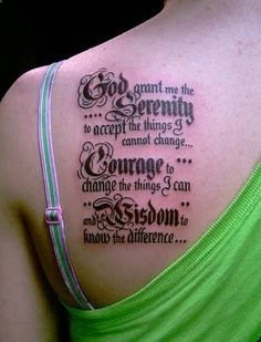 Ive always wanted a Serenity Prayer tattoo on my side