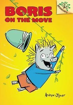 Boris on the Move * by Andrew Joyner Ages 5 to 7 A new early chapter book series where adventure is always just around the corner. This series is part of Scholastic's early chapter book line,. Struggling Readers, Early Readers, Book Series, Book 1, New Books, Good Books, Library Books, Summer Reading Lists, Guided Reading