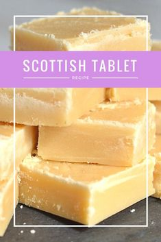 Scottish Tablet is top of the sugar chain! 900 g Caster Sugar 250 ml Full Fat Milk 110 g Butter 1 Tin of Condensed Milk Fudge Recipes, Candy Recipes, Baking Recipes, Sweet Recipes, Dessert Recipes, Tray Bake Recipes, Shortbread Recipes, Kitchen Recipes, Scottish Tablet Recipes