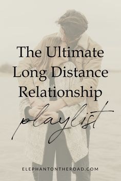 The Ultimate Long Distance Relationship Playlist. Long Distance Relationship Songs. Best Songs For Long Distance Relationships. Songs About Missing Someone. Elephant on the Road.