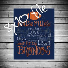 Denver Broncos House Rules  8x10 INSTANT by CreativeCardstock, $10.00